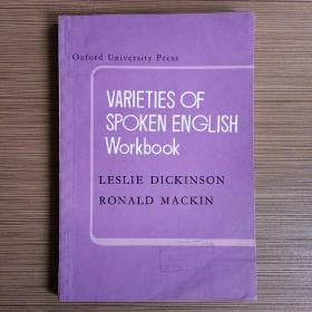 VARIETIES OF SPOKEN ENGLISH Workbook - LESLIE DICKINSON RONALD MACKIN 高级英语教程.练习