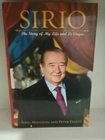 斯里奥·马奇奥尼自传 Sirio:The Story of My Life and Le Cirque by Sirio Maccioni (烹调)英文原版书