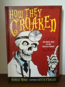 漫画历史名人之死 How They Croaked: The Awful Ends of the Awfully Famous (死亡)英文原版书