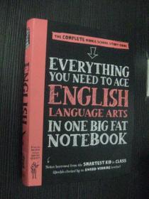 英文版 Everything You Need to Ace English Language arts in one big fat notebook  英语艺术:完整的中学学习指南