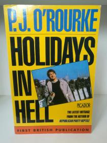 Holidays In Hell by P. J. ORourke 英文原版书