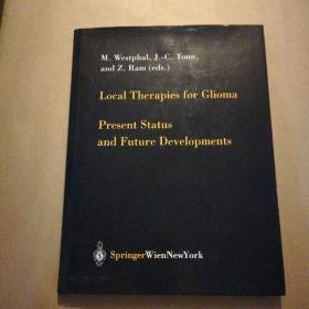 Local,Therapiec,for,Glioma,Present,Status,and,Future,Developments