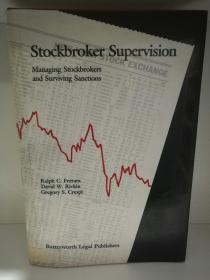 Stockbroker Supervisor : Managing Stockbrokers and Surviving Sanctions (投资)英文原版书