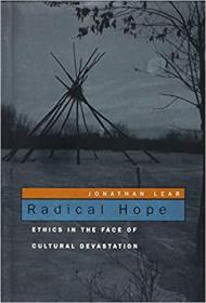 Radical Hope: Ethics in the Face of Cultural Devastation (英语)