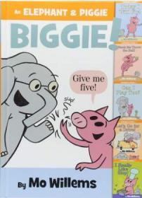 英文原版 An Elephant & Piggie Biggie!