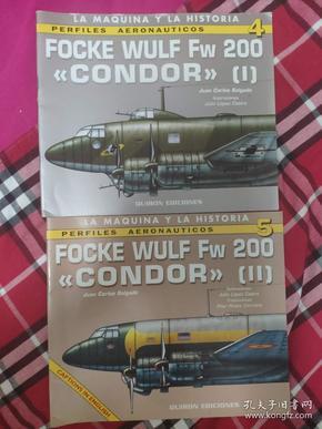 Focke-Wulf Fw 200 Condor, Vol. 1&2 两本合售