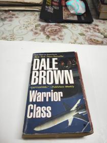 英文原版书:DALE BROWN WARRIOR CLASS