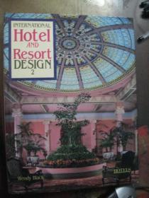 International Hotel and Resort Design 2
