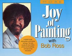 More Joy of Painting
