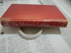 外文原版 The Mohawk Ladder