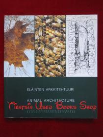 Elainten arkkitehtuuri / Animal Architecture(外文原版 平装本)动物建筑(芬兰语/英语对照版)