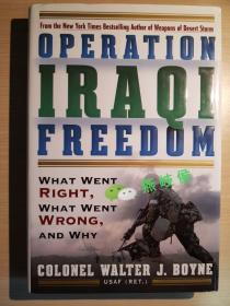 Operation Iraqi Freedom: What Went Right, What Went Wrong, and Why (Hardcover, 1st)