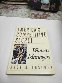 英文原版书: Americas Competitive Secret: Women Managers