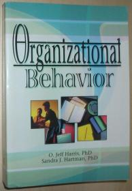 英文原版书 Organizational Behavior Paperback 平装 2002 by  O. Jeff Harris, PhD ,Sandra J. Hartman, PhD