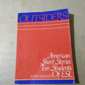 OUTSIDERS American Short Stories For Students Of ESL