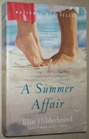 英文原版书 A Summer Affair: A Novel Paperback – 平装 2009 by Elin Hilderbrand
