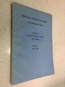 ANIMAL IDENTIFICATION A Reference Guide    Volume2  (陆生动物和淡水动物 动物鉴定:文献指南 第2卷 )外文版
