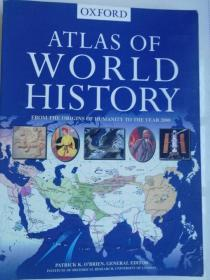 Oxford Atlas of World History     From Origins of Humanity To The Year 2000