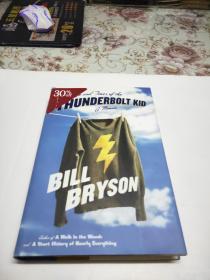 英文精装原版书:  Bill Bryson : The Life and Times of the Thunderbolt Kid