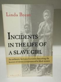 Incidents in the Life of a Slave Girl by Linda Brent(美国黑人研究)英文原版书