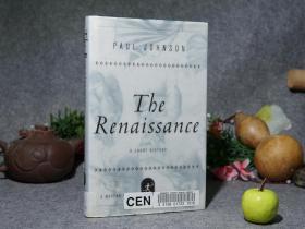【英文原版 精装】《The Renaissance》(《保罗·约翰逊:文艺复兴简史》)2000年版※ [封面秀雅 -  西方历史、美术史、文化史介绍(米开朗琪罗、达·芬奇、但丁、蒙田)-文艺复兴三百年 时代的印记 黑暗中诞生的黄金年代 A Short Story]