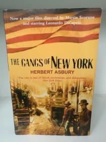 纽约黑帮 The Gangs of New York : An Informal History of the Underworld by Herbert Asbury (城市史)英文原版书