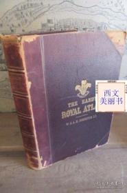 1907年版 大型世界地图集 含有中国地图 52幅彩色  THE HANDY ROYAL ATLAS OF MODERN GEOGRAPHY