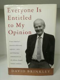 大卫·布林克利回忆录 Everyone Is Entitled to My Opinion by David Brinkley (新闻)英文原版书