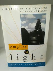Empire of Light:A History of Discovery in Science and Art by Sidney Perkowitz (科学)英文原版书