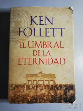 Ken Follett  el   umbral   de  la   eternidad