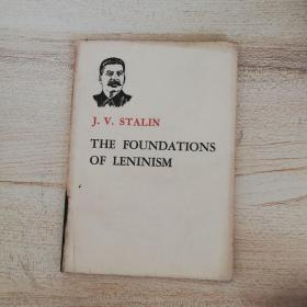 THE FOUNDATIONS OF LENINISM (斯大林论列宁主义基础)