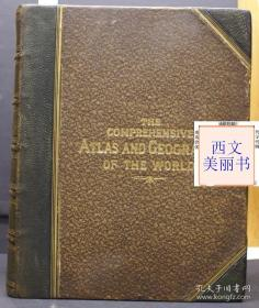 【包邮】1884年版 The Comprehensive Atlas and Geography of the World 世界地理与地图全书