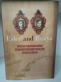 Ester and Ruzya:How My Grandmothers Survived Hitlers War and Stalins Peace by Masha Gessen (二战回忆录)英文原版书