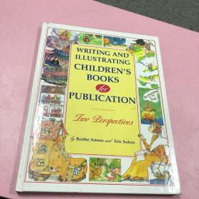 Writing and Illustrating Childrens Books for Publication