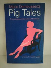 玛丽·达利耶塞克:母猪女郎 Pig Tales: A Novel of Lust and Transformation by Marie Darrieussecq (Faber and Faber 1997年平装版)(法国文学) 英文版