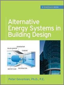 Alternative Energy Systems in Building Design 建筑设计中的绿色能源系统 9780071621472 0071621474