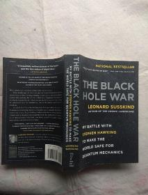 The Black Hole War My Battle with Stephen Hawking to Make the World Safe for Quantum Mechanics