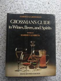 Grossman,s Guide to wines beers and spirits 格罗斯曼葡萄酒、啤酒和烈酒指南