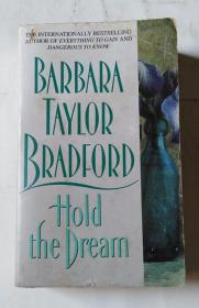 BARBARA  TAYLOR  BRADFORD  Hold the  Dream