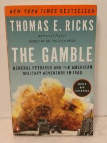 赌注:彼得雷乌上将与美国在伊拉克的军事冒险The Gamble : General Petraeus and the American Military Adventure in Iraq by Thomas E. Ricks (中东)英文原版书