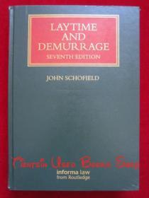 Laytime and Demurrage(Seventh Edition, Lloyds Shipping Law Library)装卸时间与滞期费(第7版 劳埃德航运法图书馆丛书)