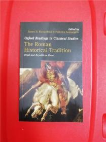 The Roman Historical Tradition: Regal And Republican Rome (罗马的历史传统:帝制和共和时代之罗马)研究文集