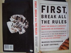First, Break All the Rules: What the Worlds Greatest Managers Do Differently(详见图)