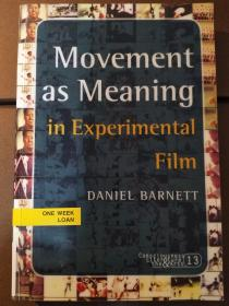 Movement as Meaning in Experiment Film