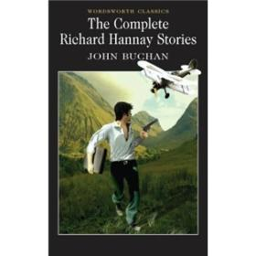 The Complete Richard Hannay Stories 理查德 · 汉内故事全集