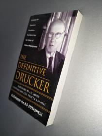 The Definitive Drucker:Challenges For Tomorrows Executives -- Final Advice From the Father of Modern Management