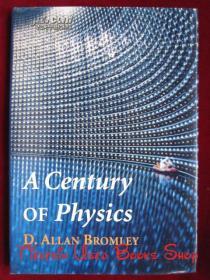 A Century of Physics(英语原版 精装本)物理学的一个世纪