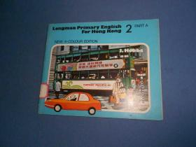 LONGMAN PRIMARY ENGLISH FOR HONG KONG-2 PART A
