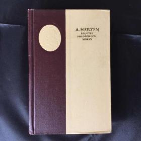 英译  赫尔岑哲学作品选  SELECTED PHILOSOPHICAL WORKS OF ALEXANDER HERZEN
