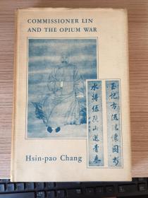 Commissioner Lin and the Opium War《林欽差與鴉片戰爭》,張馨保著,小16開精裝有書衣